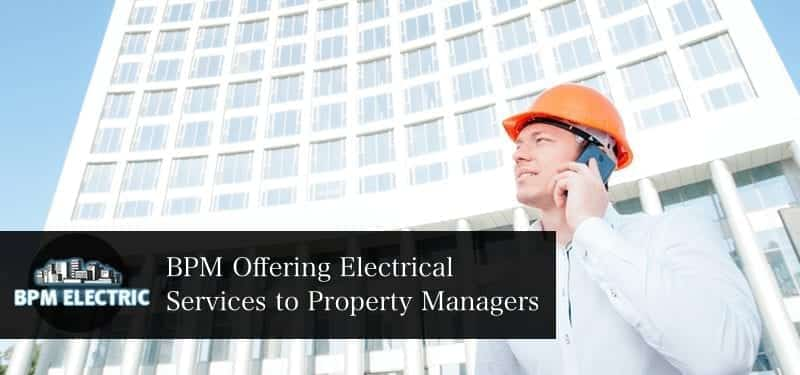 offering-electrical-services-to-property-managers-1