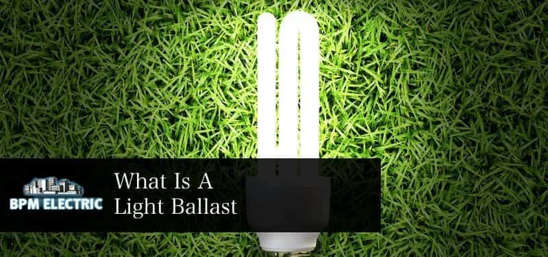 what-is-a-light-ballast
