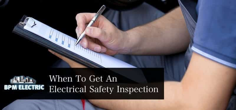 when-to-get-an-electrical-safety-inspection